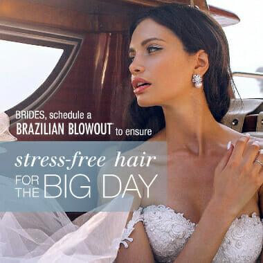 Brides, schedule a Brazilian Blowout to ensure stress-free-hair